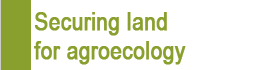 Securing land for agroecology